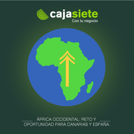 África Occidental: Reto y oportunidad para Canarias y España.