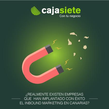 ¿Realmente existen empresas que han implantado con éxito el Inbound Marketing en Canarias?