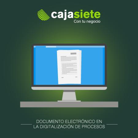 Documento electrónico en la digitalización de procesos. El documento electrónico para la Transformación Digital