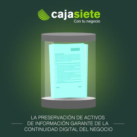 La preservación de activos de información garante de la continuidad digital del negocio