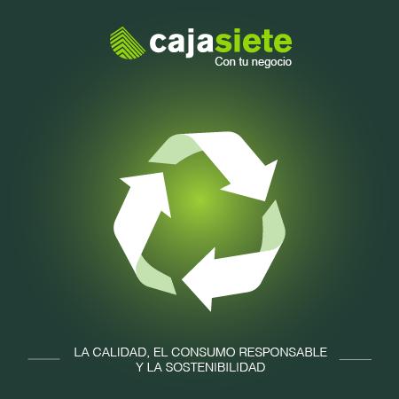 La calidad, el consumo responsable y la sostenibilidad