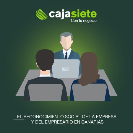 El reconocimiento social de la empresa y del empresario en Canarias