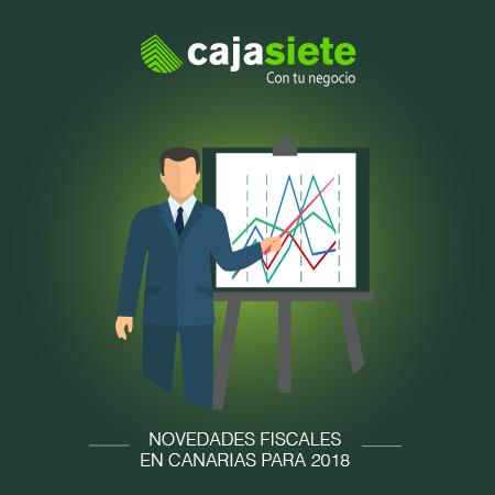 Novedades fiscales en Canarias para 2018