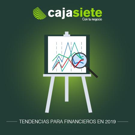Tendencias para financieros 2019